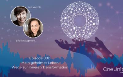 OUP 001: Mein geheimes Leben – Wege zur inneren Transformation
